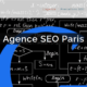 La meilleure agence SEO à Paris