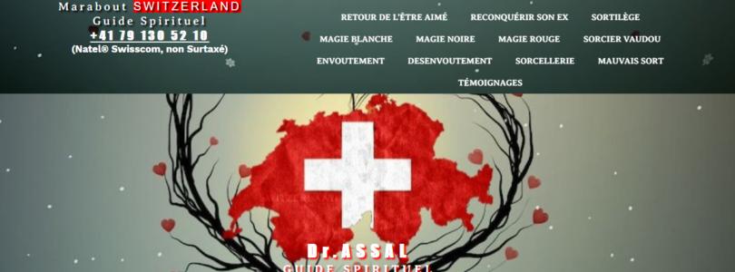 Marabout-voyance-suisse.ch : Dr.Assal, puissant marabout en Suisse aux dons exceptionnels